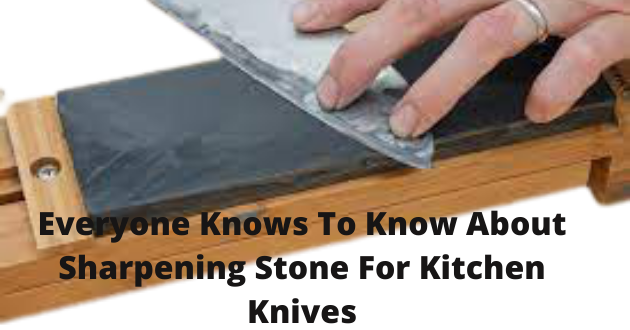 Sharpening Stone For Kitchen Knives